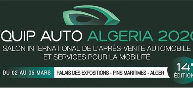 14ème édition EQUIP AUTO ALGERIA : Coup d'envoi demain le 02 Mars 2020